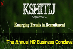 """HR Business Conclave Kshitij on """"Emerging trends in Recruitment"""""""